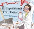 *11 Experiments That Failed* by Jenny Offill, illustrated by Nancy Carpenter