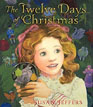 *The Twelve Days of Christmas* by Susan Jeffers