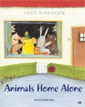 *Animals Home Alone* by Loes Riphagen