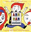 *Ann and Nan Are Anagrams: A Mixed-Up Word Dilemma* by Mark Shulman, illustrated by Adam McCauley
