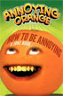 *Annoying Orange: How to Be Annoying (A Joke Book)* by Brandon T. Snider - beginning readers book review