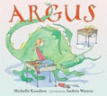 *Argus* by Michelle Knudsen, illustrated by Andrea Wesson
