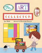 *The Art Collector* by Jan Wahl, illustrated by Rosalinde Bonnet