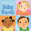 *Baby Faces* by Mallory Loehr, illustrated by Vanessa Brantley Newton