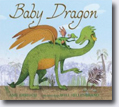 *Baby Dragon* by Amy Ehrlich, illustrated by Will Hillenbrand