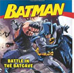 *Batman Classic: Battle in the Batcave* by Donald Lemke, illustrated by Andie Tong