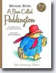 *A Bear Called Paddington (50th Anniversary Edition)* by Michael Bond- young readers book review