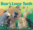 *Bear's Loose Tooth* by Karma Wilson, illustrated by Jane Chapman