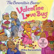 *The Berenstain Bears' Valentine Love Bug* by Mike Berenstain - picture book review