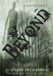 *Beyond: A Ghost Story* by Graham McNamee- young adult book review