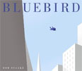 *Bluebird* by Bob Staake