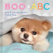 *Boo ABC: A to Z with the World's Cutest Dog* by J.H. Lee, illustrated by Gretchen LeMaistre