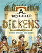 *A Boy Called Dickens* by Deborah Hopkinson, illustrated by John Hendrix