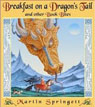 *Breakfast on a Dragon's Tail: and Other Book Bites* by Martin Springett