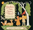 *Brother Sun, Sister Moon: Saint Francis of Assisi's Canticle of the Creatures* by Katherine Paterson, illustrated by Pamela Dalton