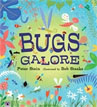 *Bugs Galore* by Peter Stein, illustrated by Bob Staake