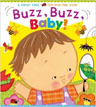 *Buzz, Buzz, Baby! (Karen Katz Lift-the-Flap Books)* by Karen Katz