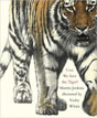 *Can We Save the Tiger?* by Martin Jenkins, illustrated by Vicky White