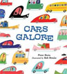 *Cars Galore* by Peter Stein, illustrated by Bob Staake