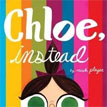 *Chloe, Instead* by Micah Player