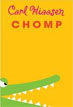 *Chomp* by Carl Hiaasen- young adult book review