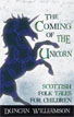 *The Coming of the Unicorn: Scottish Folk Tales for Children (Kelpies)* by Duncan Williamson, edited by Linda Williamson - middle grades book review