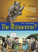 *Do You Know the Rhinoceros?* by Alain Bergeron, Michel Quintin and Sampar - beginning readers book review