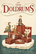 *The Doldrums* by Nicholas Gannon - middle grades book review