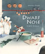 *Dwarf Nose* by Wilhelm Hauff, illustrated by Lisbeth Zwerger