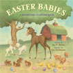 *Easter Babies: A Springtime Counting Book* by Joy N. Hulme, illustrated by Dan Andreasen