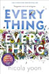 *Everything, Everything* by Nicola Yoon - click here for our young adult book review