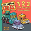 *Everything Goes: 123 Beep Beep Beep!: A Counting Book* by Brian Biggs