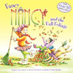 *Fancy Nancy and the Fall Foliage* by Jane O'Connor, illustrated by Robin Preiss Glasser
