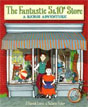 *The Fantastic 5 and 10 Cent Store: A Rebus Adventure* by J. Patrick Lewis, illustrated by Valorie Fisher