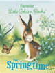 *Favorite Little Golden Books for Springtime* by Golden Books