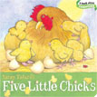 *Five Little Chick (Classic Board Books)* by Nancy Tafuri