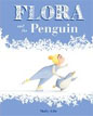*Flora and the Penguin* by Molly Idle