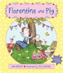 *Florentine and Pig* by Eva Katzler, illustrated by Jess Mikhail