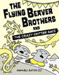 *The Flying Beaver Brothers and the Crazy Critter Race* by Maxwell Eaton - beginning readers book review
