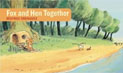 *Fox and Hen Together (Stories Without Words)* by Beatrice Rodriguez