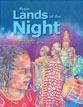 *From Lands of the Night* by Tololwa M. Mollel, illustrated by Darrel McCalla