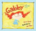 *Gabby* by Joyce Grant, illustrated by Jan Dolby