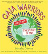*Gaia Warriors: The Fight is On!* by Nicola Davies- young adult book review