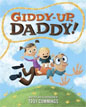 *Giddy-Up, Daddy!* by Troy Cummings
