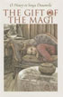 *The Gift of the Magi* by O. Henry, illustrated by Sonja Danowski