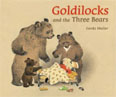 *Goldilocks and the Three Bears* by Gerda Muller