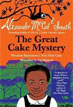 *The Great Cake Mystery: Precious Ramotswe's Very First Case (A Number 1 Ladies' Detective Agency Book for Young Readers)* by Alexander McCall Smith, illustrated by Iain McIntosh - beginning readers book review