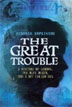 *The Great Trouble: A Mystery of London, the Blue Death, and a Boy Called Eel* by Deborah Hopkinson - click here for our middle grades book review
