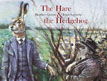 *The Hare and the Hedgehog* by Brothers Grimm, illustrated by Jonas Laustroer