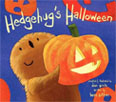 *Hedgehug's Halloween* by Benn Sutton, illustrated by Dan Pinto